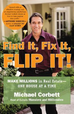 Find It, Fix It, Flip It! By Corbett, Michael