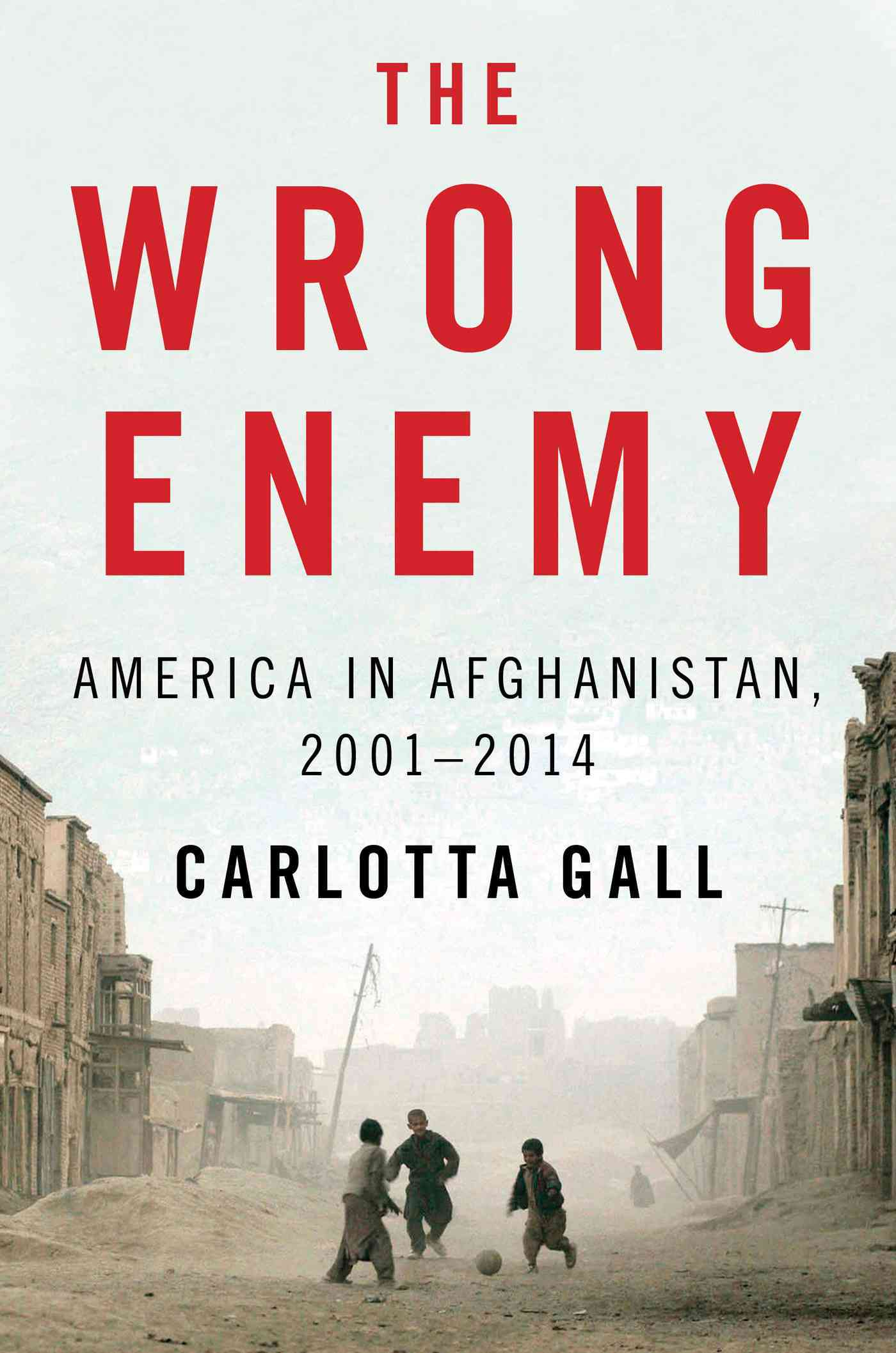 The Wrong Enemy By Gall, Carlotta